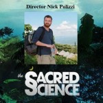 Director Nick Polizzi of the new documentary 'The Sacred Science.'