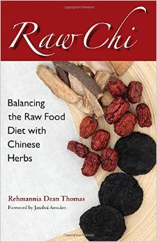 Raw Chi, Rehmannia's new book for adding a warming energy to a raw food diet. Click the picture to learn more.