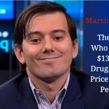 "They're Calling Him ""The Most Hated Man in America"" For Price Gouging AIDS Patients. But What He Did is Actually Pretty Standard for Big Pharma"