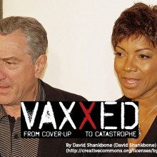 VAXXED Censored by Corporate Interest Groups, De Niro Breaks from The Pressure