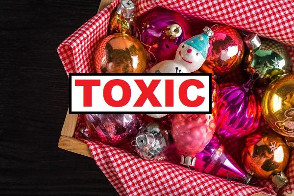 toxic holiday decorations