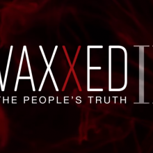 New Documentary Film 'Vaxxed 2: The People's Truth' to Premiere in 30 Theaters Across Nearly 20 States This November